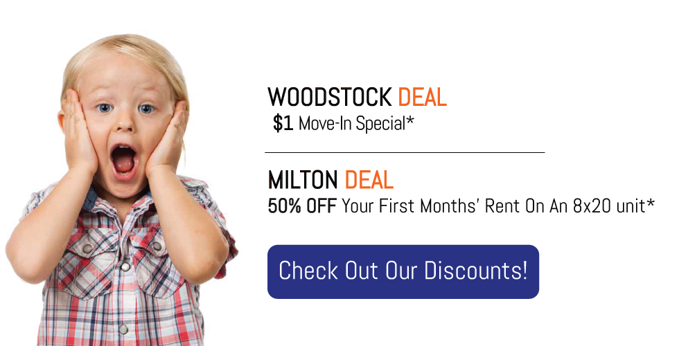Self-Storage Deals at Storage Solutions Self-Storage Facility in Milton and Woodstock
